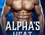 Alpha's Heat